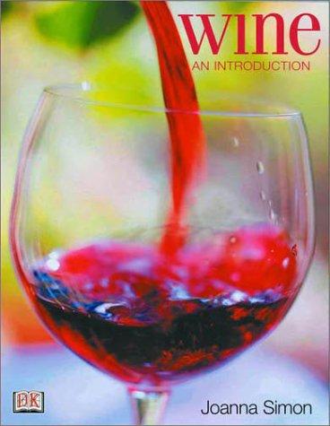 Wine: An Introduction by Joanna Simon, Joanna Simm