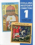 History Connection 1: ''Medieval Realms, 1066-1500'' and ''the World of Islam'': 1 (History Connections)