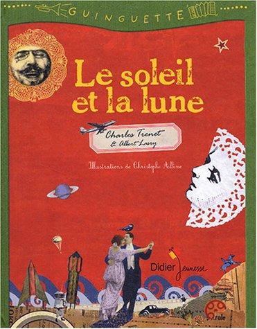 Le soleil et la lune Charles Trénet