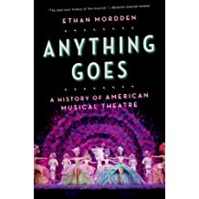 Anything Goes: A History of American Musical Theater