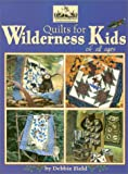 img - for Quilts for Wilderness Kids (Quilting the Great Outdoors, 2) book / textbook / text book