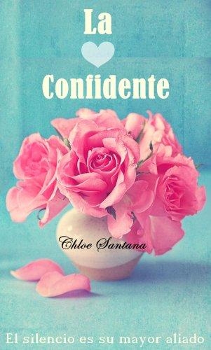 La confidente de Chloe Santana
