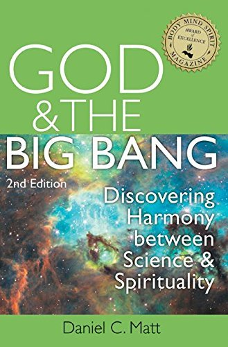 Download God and the Big Bang, (2nd Edition): Discovering Harmony Between Science and Spirituality ebook