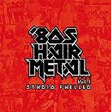 Vol. 1-80' Hair Metal Studio Fuelled