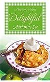 Delightful: Big Sky Pie #3