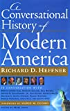 img - for A Conversational History of Modern America book / textbook / text book