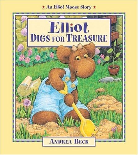 Buried Treasure Digs (Elliot Digs for Treasure (An Elliot Moose Story))
