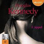 L'Appel | Douglas Kennedy