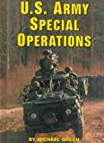 U. S. Army Special Operations, Michael Green, 0736804714