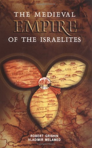 The Medieval Empire of the Israelites