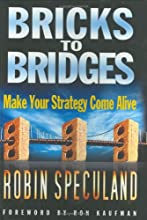 Bricks to Bridges - Make Your Strategy Come Alive