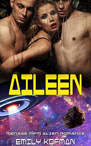 Aileen: Menage Alien Romance