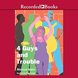 4 Guys and Trouble