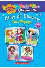 Groovy Girls Sleepover Club #8:: Girls of Summer: Bon Voyage (Groovy Girls Sleepover Club) Paperback