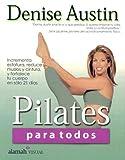 Pilates para Todos, Denise Austin, 9681913256