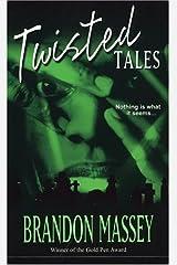 Twisted Tales Mass Market Paperback
