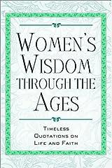 Women's Wisdom Through the Ages