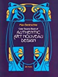 Color Source Book of Authentic Art Nouveau Designs, Max Benirschke, 0486245470