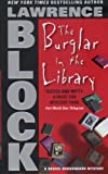 The Burglar in the Library (Bernie Rhodenbarr Mysteries), Lawrence Block, 006087287X