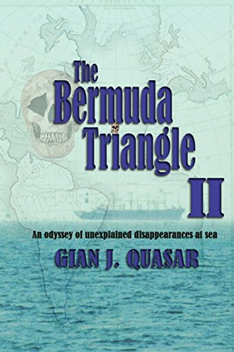 The Bermuda Triangle II: An Odyssey of Unexplained Disappearances at Sea (Triangle Sea)