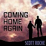 Coming Home Again   Scott Roche