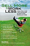 Sell More and Work Less, Alan Blume, 1466312394