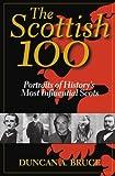 Scottish 100, Duncan A. Bruce, 0786709693