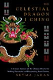 The Celestial Dragon I Ching: A Unique New