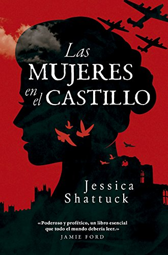 Las mujeres en el castillo (Sin colección) (Spanish Edition)