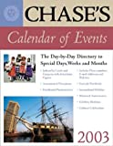Chase's Calendar of Events 2003, Chase's Calendar of Events Editors, 0071390987