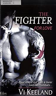 The fighter : for love, Keeland, Vi