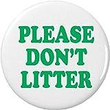 "Please Don't Liter 2.25"" Keychain Garbage Littering"
