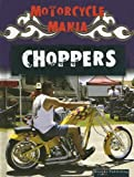 Choppers, David Armentrout and Patricia Armentrout, 1595154523