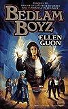 Bedlam Boyz, Ellen Guon, 0671721771