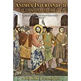 Animus Injuriandi II, Volume III (Collection: Eli, Eli, Lamma Sabacthani?)