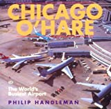 Chicago O'Hare, Philip Handleman, 0760306850