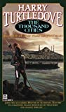 The Thousand Cities: The Time of Troubles Book III (Times of Troubles, No 3)