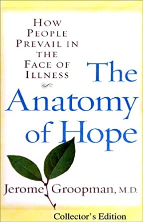 Amazon The Anatomy Of Hope How People Prevail In The Face Of