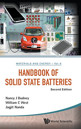 Handbook of Solid State Batteries (Second Edition) (World Scientific Series in Materials and Energy)
