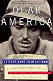 Front cover for the book Dear America: Letters Home from Vietnam by Bernard Edelman
