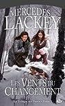 La trilogie des Vents, Tome 2 : Les Vents du changement par Lackey