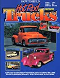 How to Build Hot  Rod Trucks