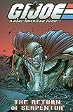 G.I. Joe Volume 5: The Return Of Serpentor (G. I. Joe: A Real American Hero!)
