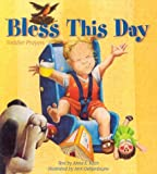 Bless This Day, Anne E. Kitch, 0819218375