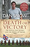 Front cover for the book Death or Victory by Dan Snow
