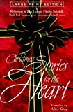 img - for Christmas Stories for the Heart (Walker Large Print Books) book / textbook / text book