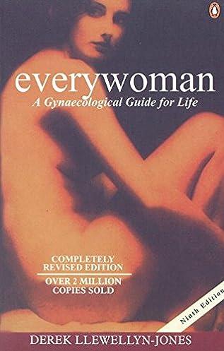 everywoman 9e a gynaecological guide for life jones derek rh amazon com European Journal of Gynaecological Oncology Gynecology Equipment