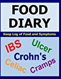 Food Diary: For IBS, Crohn's, Celiac and other