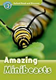 Read and Discover: Level 3: 600-Word Vocabulary Amazing Minibeasts Audio CD Pack (Oxford Read and Discover, Level 3)