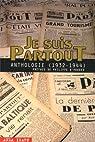 Je Suis PartouT : Anthologie (1932-1944) par Céline